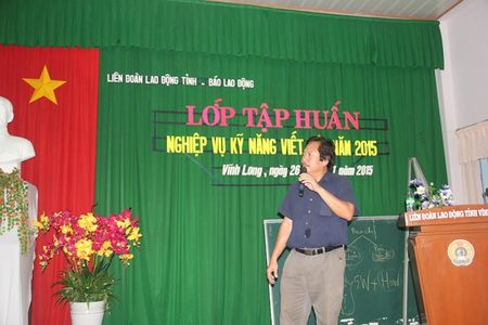 LDLD tinh Vinh Long va Bao Lao Dong mo lop tap huan viet bao - Anh 7