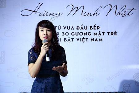Vua dau bep Minh Nhat chia se bi quyet kiem 40 ti/nam - Anh 2
