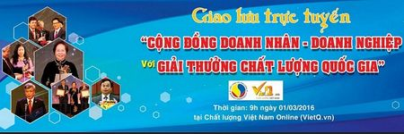Dang GLTT 'Cong dong doanh nhan - doanh nghiep voi Giai thuong Chat luong Quoc gia' - Anh 1