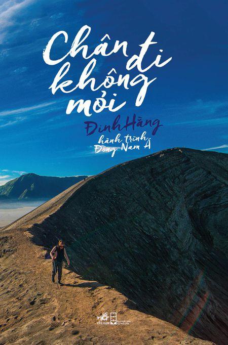 "Dinh Hang tro lai voi ""Chan di khong moi"" - Anh 1"