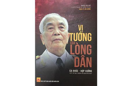 Ra mat tuyen tap am nhac ve Dai tuong Vo Nguyen Giap - Anh 1
