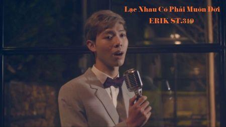 Loi bai hat 'Lac nhau co phai muon doi' cua ERIK ST.319 - Anh 1