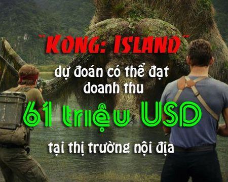 Giat minh con so 'khong tuong' ve Kong: Dao Dau Lau - Anh 8