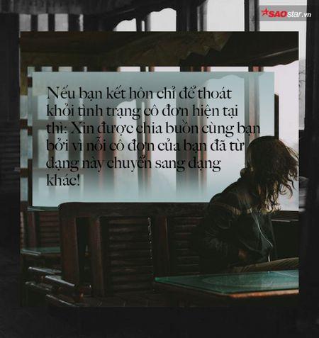 Neu khong tu minh hanh phuc trong co don, ban cung se khong the hieu gia tri khi ben nguoi nao do - Anh 3