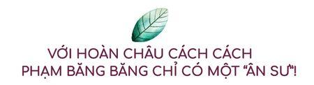 Hoa ra day moi la nguoi duy nhat Pham Bang Bang biet on sau Hoan Chau Cach Cach - Anh 7