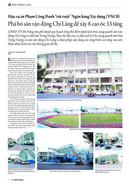 """Hau vu an Pham Cong Danh """"rut ruot"""" Ngan hang Xay dung (VNCB): Pha bo san van dong Chi Lang de xay 8 cao oc 33 tang - Anh 9"""
