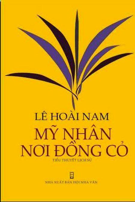 Ra mat tieu thuyet lich su 'My nhan noi dong co' - Anh 2