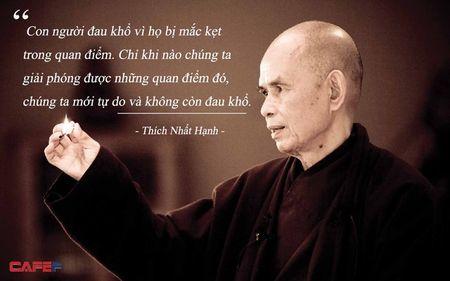 Thien su Thich Nhat Hanh va nhung cau noi truyen cam hung hanh phuc an lac cho moi nguoi - Anh 1