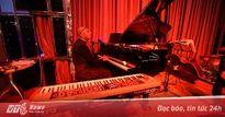 Đắm chìm trong không gian jazz du dương cùng nhạc sỹ nổi tiếng đến từ Canada