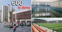 Diện mạo của ngôi trường hiện đại nhất Việt Nam và đứng thứ 2 Đông Nam Á