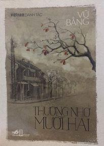 Sau 'Miếng ngon Hà Nội', đến 'Thương nhớ mười hai' của Vũ Bằng bị yêu cầu rà soát nội dung