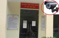 Khó hiểu camera giám sát bị hỏng đúng hôm 'hành' giấy khai tử