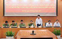 TP Hà Nội đã tiến hành cải cách hành chính đồng bộ, thu nhiều kết quả tích cực