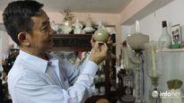 Ngắm kho cổ vật có giá trị hàng triệu đô la của 'vua đồ cổ'