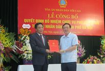 Tòa án nhân dân TP Hà Nội có thêm một Phó Chánh án mới