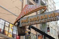 Phố đi bộ Bùi Viện sắp thành biểu trưng mới của ngành du lịch Việt Nam