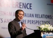 Hợp tác Việt Nam-Azerbaijan: Thành tựu và triển vọng