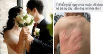 Cười chảy nước mắt trước những lời khuyên của hội chị em dành cho cô gái chuẩn bị lấy chồng