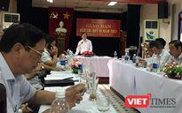 Đà Nẵng định hướng thông tin về kết luận của Ủy ban Kiểm tra TƯ