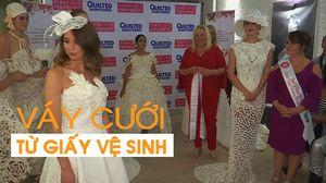 Váy cưới làm từ giấy vệ sinh: Xu hướng của thời trang thế giới