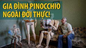 Đã có Pinocchio ngoài đời thực!