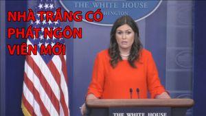 Nhà Trắng có phát ngôn viên mới