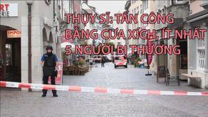 Thụy Sĩ: Tấn công bằng cưa máy, ít nhất 5 người bị thương
