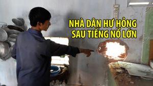 4 căn nhà ở Ninh Thuận hư hỏng sau một tiếng nổ lớn