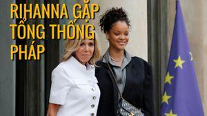 Gặp tổng thống Pháp, Rihanna bàn chuyện giáo dục