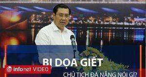 Nghi can đe dọa chủ tịch TP Đà Nẵng bị bắt