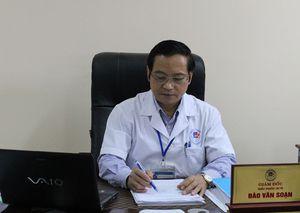 Giám đốc Bệnh viện C Thái Nguyên đột tử tại phòng làm việc: Gia đình từ chối khám nghiệm pháp y