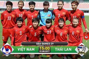 Trực tiếp chung kết sớm nữ Việt Nam vs nữ Thái Lan