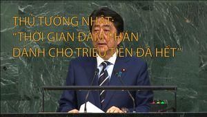 Thủ tướng Nhật: 'Thời gian đàm phán dành cho Triều Tiên đã hết'