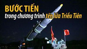 Triều Tiên đã tiến bộ ra sao trong chương trình tên lửa?