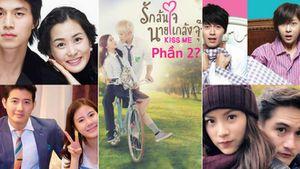 Nhà sản xuất 'Kiss me' bản Thái tiếp tục remake 2 phim Hàn, khán giả đợi phần 2 tới bao giờ?