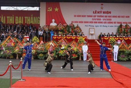 Truong DH Hang Hai Viet Nam don nhan danh hieu Anh hung luc luong vu trang nhan dan - Anh 10