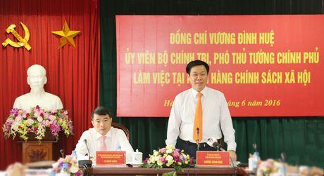 Pho Thu tuong Vuong Dinh Hue: 'Tap trung moi nguon luc cho tin dung chinh sach' - Anh 1
