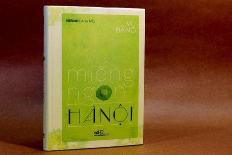 'Mieng ngon Ha Noi' – Chuyen sanh an cua nguoi trai xu Bac - Anh 1
