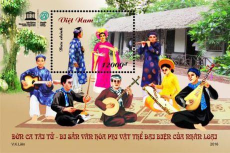 """Phat hanh bo tem """"Don ca tai tu - Di san van hoa phi vat the dai dien cua nhan loai"""" - Anh 1"""