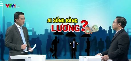 """Neu co che hoan hao, tien luong khong can tang cung da cao"" - Anh 1"