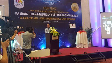 Da Nang dat danh hieu 'Diem den Su kien va le hoi hang dau chau A 2016' - Anh 1