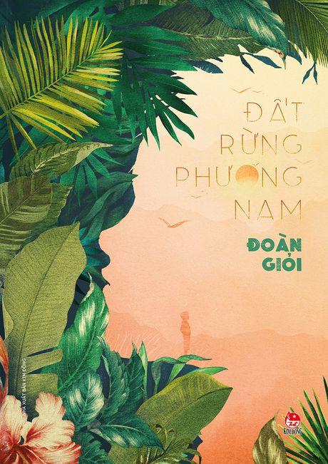 Sau muoi nam 'Dat rung phuong Nam' - Anh 1