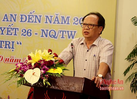 Ngay mai (29/10) dien ra Hoi thao 'Phat trien Nghe An den nam 2020 theo tinh than Nghi Quyet 26' - Anh 2
