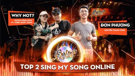 Top 2 Sing My Song Online: Tu tin 90% chien thang vong ghi hinh! - Anh 1