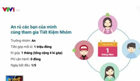Xuat hien mo hinh tiet kiem nhom online giong choi hui - Anh 1