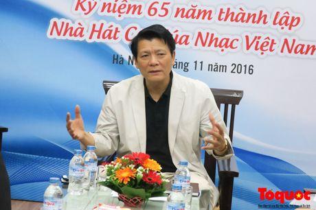 Nhieu nghe si noi tieng bieu dien dip ky niem 65 nam thanh lap Nha hat Ca Mua Nhac Viet Nam - Anh 1