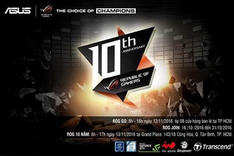 ASUS Republic of Gamers ky niem 10 nam chinh phuc cong dong Game thu - Anh 1