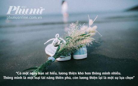 10 bai hoc cuoc song ma phai di het cuoc doi con nguoi moi hieu duoc - Anh 7
