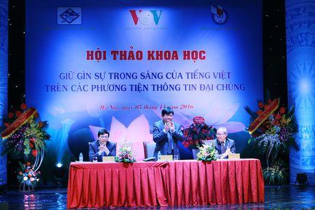 'Giu gin su trong sang di doi voi phat trien, lam moi tieng Viet' - Anh 1