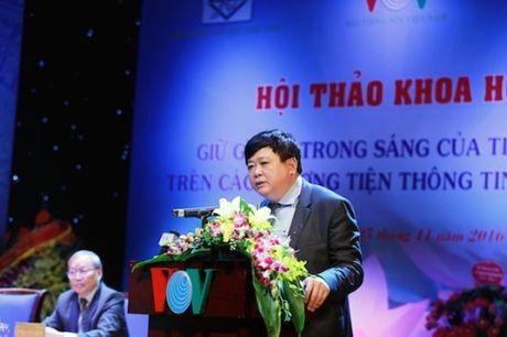 Can nhin nhan nghiem tuc viec su dung tieng Viet tren cac phuong tien truyen thong dai chung - Anh 3